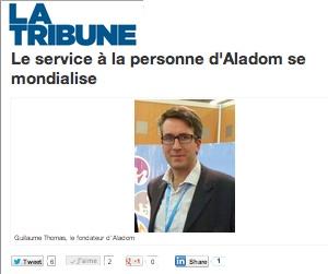 Illustration de l'article [La Tribune] Le service à la personne d'Aladom se mondialise