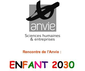 Illustration de l'article Rencontre de l'Anvie : Enfant 2030
