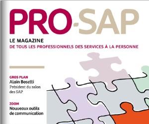 Illustration de l'article PRO-SAP, premier magasine professionnel dédié aux services à la personne