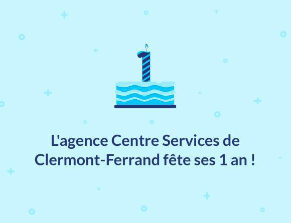 Illustration de l'article L'agence Centre Services de Clermont-Ferrand fête ses 1 an !