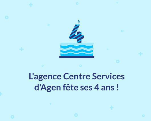 Illustration de l'article L'agence Centre Services d'Agen fête ses 4 ans