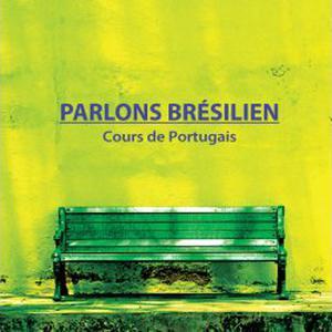 Parlons brésilien - Cours de portugais