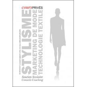 Cours de Stylisme, Marketing de Mode et Technologie Textile